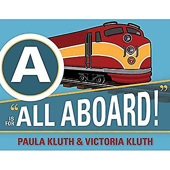 A Is for All Aboard