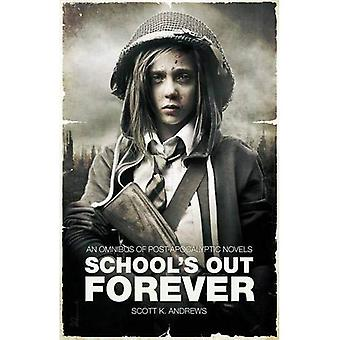 School Out Forever