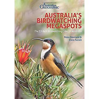 Australia's Birding Megaspots by Australia's Birding Megaspots - 9781