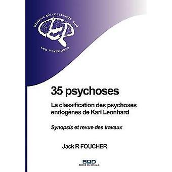 35精神病 La 分類 des 精神病 endognes ・デ・カール・レオンハルト・フーシェ & ジャック R