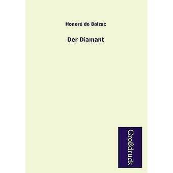Der Diamant by De Balzac & Honore