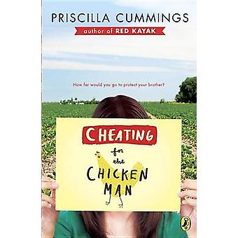Cheating for the Chicken Man by Priscilla Cummings - 9780142427422 Bo
