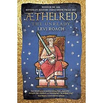 AEthelred - The Unready by Levi Roach - 9780300229721 Book