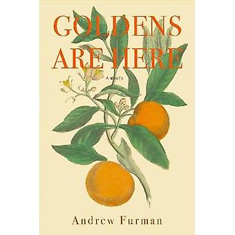 Goldens Are Here by Andrew Furman - 9780999076620 Book