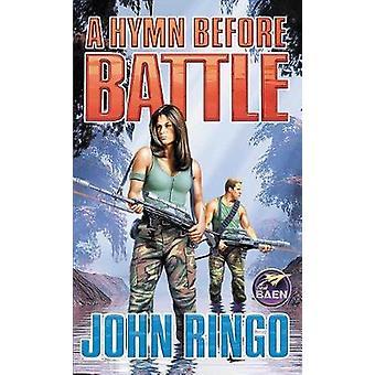 Legacy of Aldenata - A Hymn Before Battle by John Ringo - 978148148326