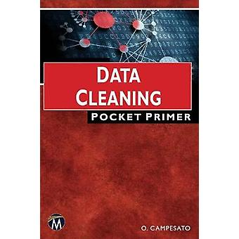 Data Cleaning - Pocket Primer by Oswald Campesato - 9781683922179 Book