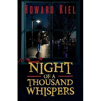 Night of a Thousand Whispers by Howard Kiel - 9781787106154 Book