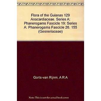 Flora of the Guianas by J D Mitchell - A R Gorts-Van Rijn - M J Janse