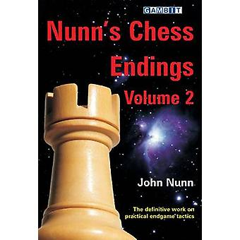 Nunn's Chess Endings - v. 2 by John Nunn - 9781906454234 Book
