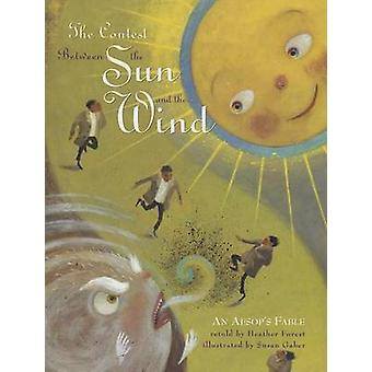The Contest Between the Sun and the Wind - An Aesop's Fable by Heather
