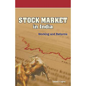 Stock Market in India - Working & Reforms by Saloni Gupta - 9788177082