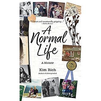 A Normal Life - A Memoir by Kim Rich - 9781943328529 Book