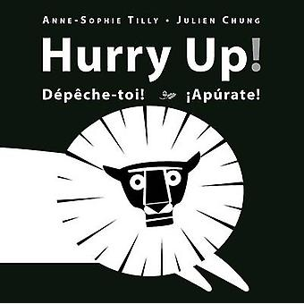 Hurry Up! by Anne-Sophie Tilly - 9781554518913 Book