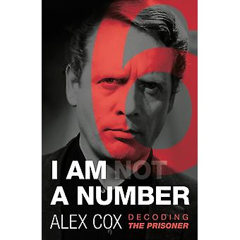 I Am not A Number by Alex Cox