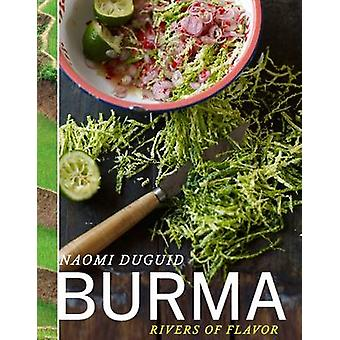 Burma Rivers of Flavor by Naomi Duguid