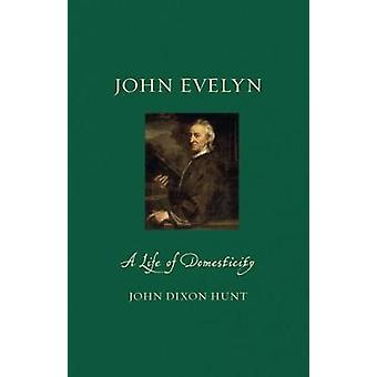 John Evelyn by John Dixon Hunt