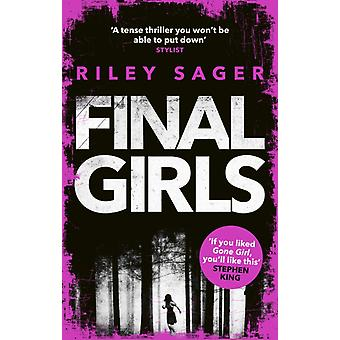 Final Girls  Three Girls. Three Tragedies. One Unthinkable Secret by Riley Sager