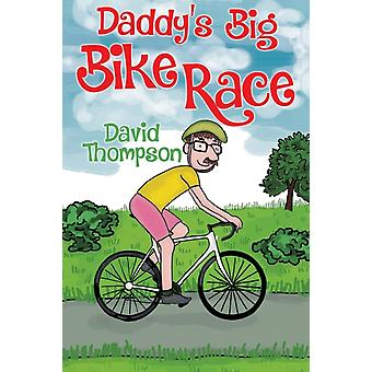 Daddys stora cykelloppet av David Thompson