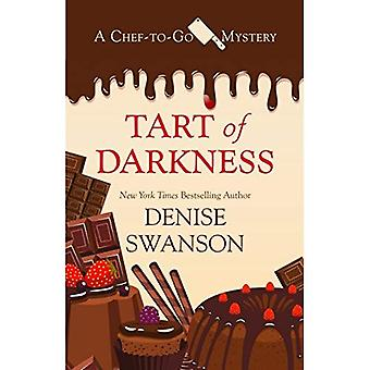 Tart of Darkness (Chef-To-Go Mystery)