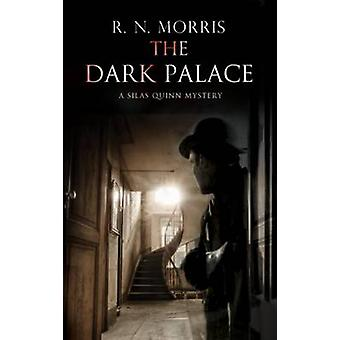Dark Palace The Murder and mystery in London 1914 by Morris & R.N.