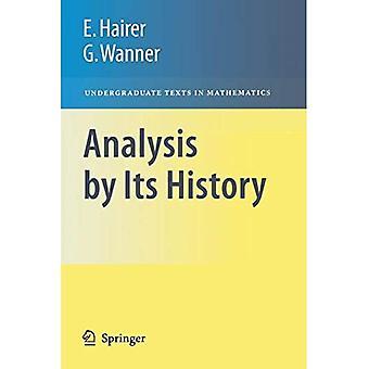Analyse durch seine Geschichte (Bachelor Texte in der Mathematik)