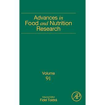 Framsteg inom livsmedels-och närings forskning av Fidel Toldra