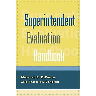 Superintendent Evaluation Handbook by Lowery & Sandra Lynn Tillman