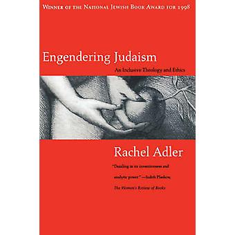 Engendering Judaism by Adler & Rachel