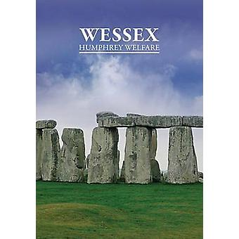 National Trust Histories Wessex by Welfare & Humphrey