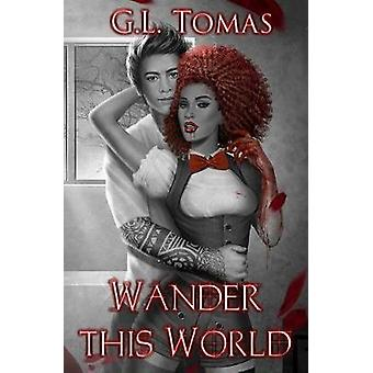 Wander This World by Tomas & G L