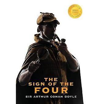The Sign of the Four Sherlock Holmes 1000 Copy Limited Edition by Doyle & Sir Arthur Conan