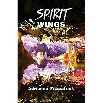 Spirit Wings by Fitzpatrick & Adrianne