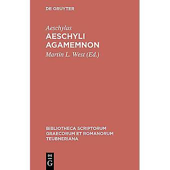 Aeschyli Agamemnon by Aeschylus