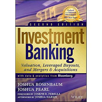 Investment Banking - Valuation - Leveraged Buyouts - and Mergers & Acq