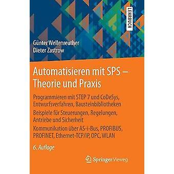 Automatisieren Mit Sps - Theorie Und Praxis - Programmieren Mit Step 7