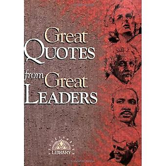 Great Quotes from Great Leaders (Great Quotes Series) (Great Quotes Series)