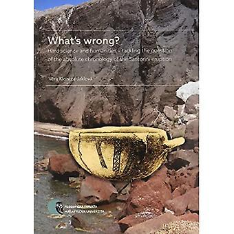 Co jest nie tak?: ścisłych i humanistycznych - przeciwdziałanie pytanie absolutnej chronologii erupcji Santorini