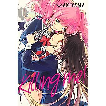Tappamalla minut! - Vol. 1 Tekijä Akiyama - 9781975357245 Kirja