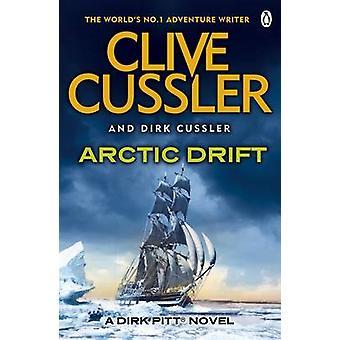 Arktische Drift von Clive Cussler - Dirk Cussler - 9781405916202 Buch