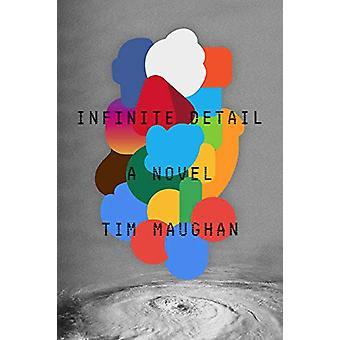 Infinite Detail by Tim Maughan - 9780374175412 Book