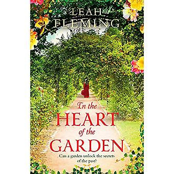 In the Heart of the Garden by Leah Fleming - 9781789543278 Book