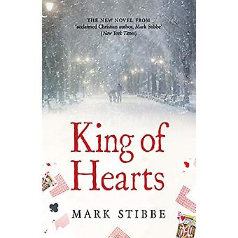The King of Hearts - A Modern Morality Tale by Mark Stibbe - 978191078