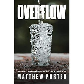 Overflow - Learning from the Inspirational Resource Church of Antioch