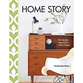 Home Story - The German Approach to Interior Design by  -Tina Schneide