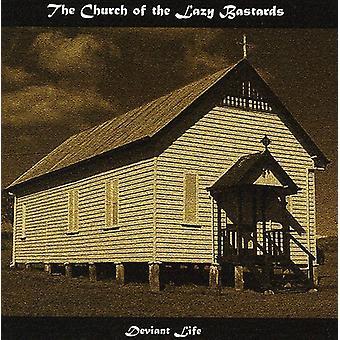 Chiesa dei Bastardi pigri - Deviant Life [CD] Importazione USA
