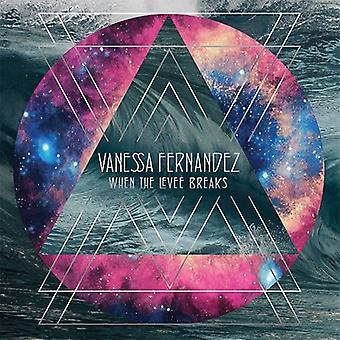 Navessa Fernandez - When the Levee Breaks [Vinyl] USA import