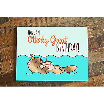 Have An Otterly Great Birthday Birthday Card