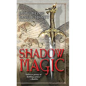 Shadow Magic by Jones & JaidaBennett & Danielle