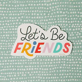 Lassen Sie 's Freunde Vinyl Aufkleber Aufkleber
