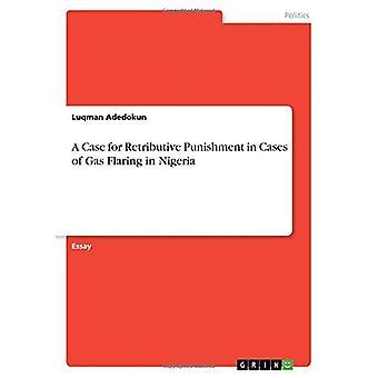 Ein Fall für Vergeltungsstrafen in Fällen von Gasflaring in Nigeria